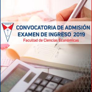 7f8db111ba Facultad De Ciencias Económicas Convocatoria Para El Examen De Ingreso –  Semestre 1 2019
